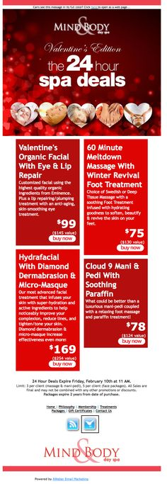 Mind Body Day Spa promoted their 24-hour sale on spa treatments with this lovely email. www.mindandbodyda...