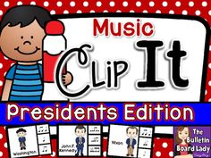Music Clip It - Presidents Edition  Clip to it! In this clothespin activity students are asked to clip the rhythm that matches the syllables in each president's name. All 43 presidents are included in this activity.  Works great for 3rd-6th grades and younger students in private lessons.  Love the ELA tie in with number of syllables relating to notation.