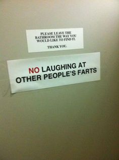 Laughing at other people's farts is just stupid. For god's sake, they smell like shit!  If u want to have fun, fart and laugh at people trying to control their gag reflex. THAT IS FUNNY SHIT.
