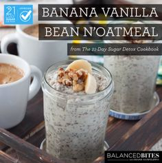 Easy Recipe:  Banana Vanilla Bean N'Oatmeal  #21dsd #breakfast