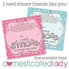 I need s'more friends like you free Valentine printable