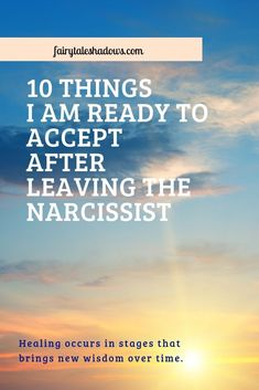 10 Things I Am Ready to Accept after Leaving the Narcissist - Fairy Tale Shadows Causes Of Narcissism, Signs Of Narcissism, Types Of Narcissists, Narcissistic Behavior, Narcissistic Abuse Recovery, Leaving An Abusive Relationship, Psychological Manipulation, Narcissist Quotes, Evil Person