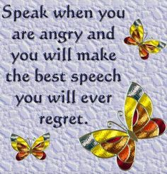 IMHO, angry words that are said to people you care about creates such deep wounds sometimes they can never be forgiven, only slightly less remembered....