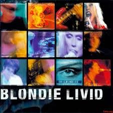 Blondie: Live (US) / Livid (UK) (1999) (Live Album)
