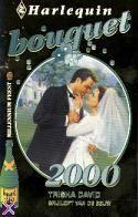 Harlequin - Bouquet 2000 - Trisha David. #harlequin #bouquet #bouquetreeks #vintage #boeken #covers #trishadavid