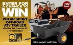 Win A Polar Sport ATV Trailer Worth $499! Expires:  August 28, 2015 Eligibility:  United States | No AK or HI | 18+