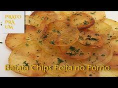 Prato Pra Um - Batata chips feita no forno