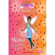 Mimi the Laughter Fairy (Friendship Fairies : A Rainbow Magic Book Rainbow Magic Books, Rainbow Magic Fairies, Harry Potter Crest, Best Friends Forever, Fairy Land, Book Fandoms, Jack Frost, Book Series, Book Format