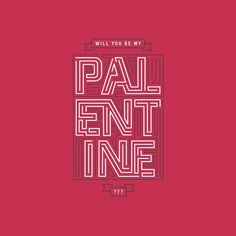 Happy Pal-entines da...