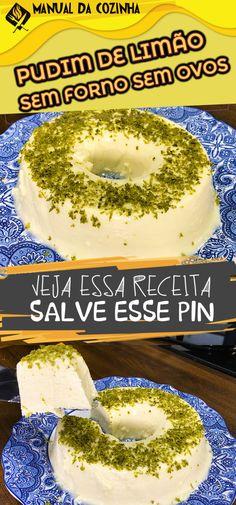 PUDIM DE LIMÃO DE GELADEIRA (SEM FORNO) FÁCIL E RÁPIDO!  #pudim #pudimdelimao #pudimsemforno #pudimdegeladeira #limão #receita #sobremesa Bagel, Doughnut, Mousse, Bread, Banana, Desserts, Cake Roll Recipes, Delicious Recipes, Pudding Recipe
