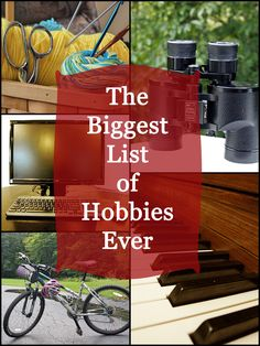 An Enormous List of Hobbies