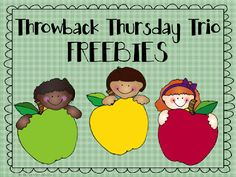Thursday Throwback Trio FREEBIES - Stop by and get 3 FREEBIES today.