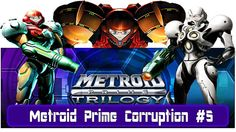 Let's Play Metroid Prime Corruption #5: Planet Bryyo