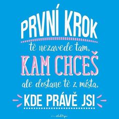Udělat prvn­ krok – to je to co odliÅ¡uje v­těze od poražen½ch Digital Marketing Trends, Motto, Quote Of The Day, Humor, Motivation, Words, Quotes, Frases, Psychology