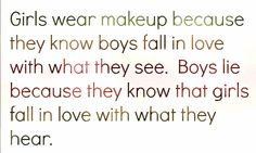 fighting for a boy when there is a other girl qoutes  | Girls wear makeup because