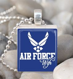 I will always be a proud Air Force wife!
