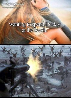 totally how I want to spend my day at the beach Military Slang, Military Quotes, Military Humor, History Jokes, Funny Tanks, Gaming Memes, Funny People, Dankest Memes, Funny Jokes
