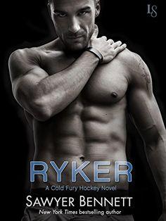 Ryker: A Cold Fury Hockey Novel (Carolina Cold Fury Hockey) by [Bennett, Sawyer]