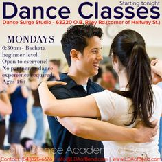 New Dance classes start tonight. 6:30pm - Bachata beginner level. Open to everyone! No partner or experience required