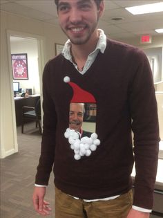 Ugly sweater idea,,,glue a mirror onto the front of a sweater and top off with a Santa Hat and beard!