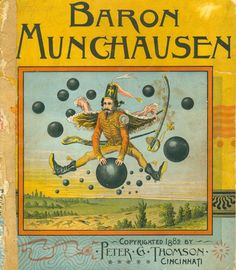 Baron Munchausen - Front Cover - printed by Peter Thomson of Cincinnati Ohio.