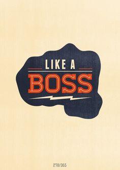 Typography inspiration | #835 -- Like a Boss