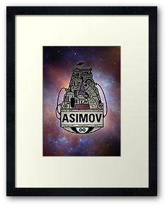 'Forever Asimov (white)' Framed Print by olivertrigger Isaac Asimov, Framed Prints, Posters, Postres, Banners, Billboard, Poster