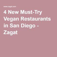 4 New Must-Try Vegan Restaurants in San Diego - Zagat