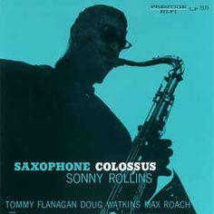 Sonny Rollins - Saxophone Colossus (Vinyl, LP, Album) at Discogs