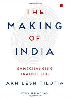 The Making of India that narrates the story of Indian economy with a wide variety of facts, statistics, analysis, sketches and insights.  Visit www.themakingofindia.com for more details and buying option.