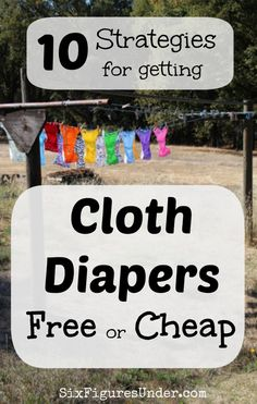 We spent less than $100 to get everything we needed for cloth diapering. Here are 10 strategies that you can use to get cloth diapers for free or cheap too!