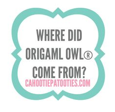 Where did Origami Owl come from? Find out all about the name here!