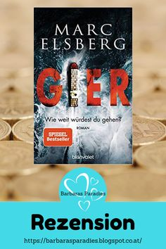 Buchrezension #256 Gier - Wie weit würdest du gehen von Marc Elsberg Mit Gier - Wie weit würdest du gehen? ist Marc Elsberg wieder ein spannender und fesselnder Thriller gelungen! Sehr actionlastig! Mit vielen Verfolgungsjagden! Fans des Autors werden auch dieses Buch lieben! Mehr darüber erfahrt ihr in meiner Rezension auf meinem Blog! #rezension #gier #thriller #marcelsberg