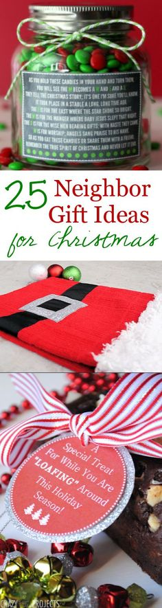 25 Neighbor Gift Ideas for Christmas | Here are 25 neighbor gift ideas to give this Christmas. Simple and fun ideas for the holidays.