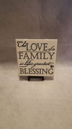 6x6 Ceramic Love of Family is the greatest Blessing Tile/ Family Gift/Family Kitchen Trivet/Family Display Tile