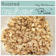 Roasted Cauliflower Rice made easy in the oven! The best tasting cauliflower rice! Rice Recipes, Low Carb Recipes, Snack Recipes, Cooking Recipes, Healthy Recipes, Cooking Rice, Protein Recipes, Clean Recipes, Delicious Recipes