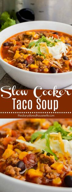Slow Cooker Taco Soup. Another soup recipe that you HAVE TO TRY!! #slowcooker #tacosoup #taco