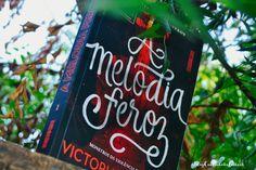 Resenha | A Melodia Feroz(Monstros da Violência - Vol.1), de Victoria Schwab - Cantinho da Leitura