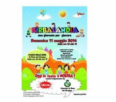 Birbalandia - Little Rascals Play Land May 11, 2014, 10 a.m. to 5 p.m., in Pove del Grappa, Parco delle Rose, Via XXV Aprile, about 27 miles north of Vicenza;  creative workshops, games, bounce houses, face painting and shows; free entrance.