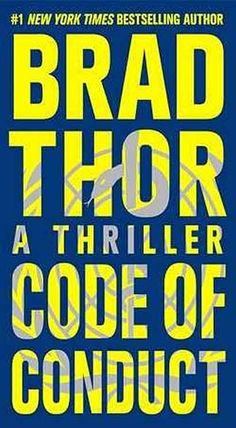 Code of Conduct by Brad Thor.   In Now @ Canterbury Tales Bookshop / Book exchange / Cafe, Pattaya..