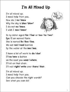 I'm All Mixed Up (Homophones): Sight Words Poem - Printable Worksheet Teaching Poetry, Teaching Grammar, Teaching Language Arts, Teaching Writing, Student Teaching, Teaching English, Teaching Ideas, 4th Grade Writing, 4th Grade Reading