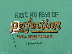 """September 2010: Freshen up your desktop with a great new Designer Desktops wallpaper by talented artist and designer Brooke Francesi. This month's inspirational quote is from famous surrealist Salvador Dali: """"Have no fear of perfection. You'll never reach it."""" Amen to that."""