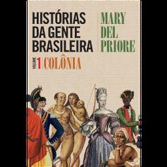 Histórias Da Gente Brasileira - Livros - Livraria da Folha