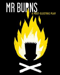 Mr. Burns: A Post-Electric Play. Unicorn Theatre.