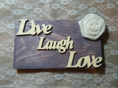 Live Laugh Love Shelf Sitter,  Wall Hanging, Burlap Sign, Shabby Chic Decor, Home Decor by HeartofJoyCreations on Etsy