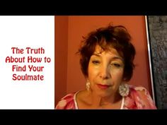 The Truth About How to Find Your Soulmate with Marcy Neumann dating advice, relationships, love