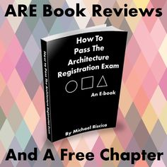 Reviews and feedback about Young Architect's book: How To Pass The Architecture Registration Exam. Get A Free Chapter!
