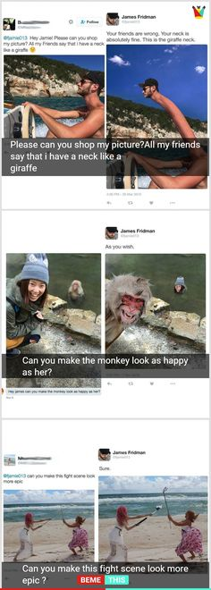 This Photoshop Artist Would Fix Your Photo in the Most Entertaining Way #photoshop #funnypictures #fjamie013 #JamesFridman #photos #humour #photoshopartist