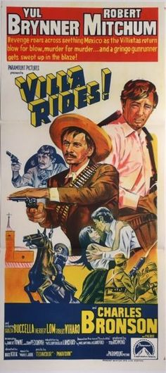 Villa Rides! original 1968 Australian daybill western movie poster, staring Yul Brynner, Robert Mitchum, Maria Grazia Buccella and Charles Bronson. Available for purchase from our website.