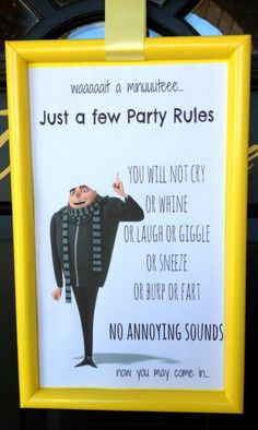 and then lay down some ground rules with the help of Gru himself. 13 Minions Party Ideas For The Ultimate Despicable Me 3 Birthday Party Party Rules, Party Signs, I Party, Party Time, Ideas Party, House Party, Party Box, Oscar Party, 3rd Birthday Parties